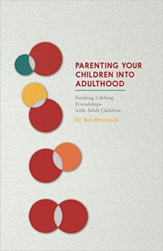Parenting Your Children into Adulthood